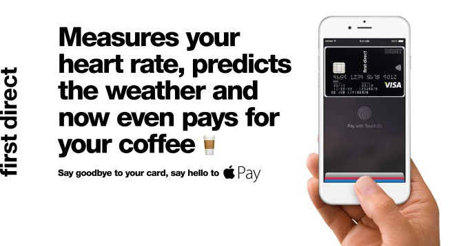 first direct Apple Pay banner. Text reads: Measures your heart rate, predicts the weather and now even pays for your coffee.